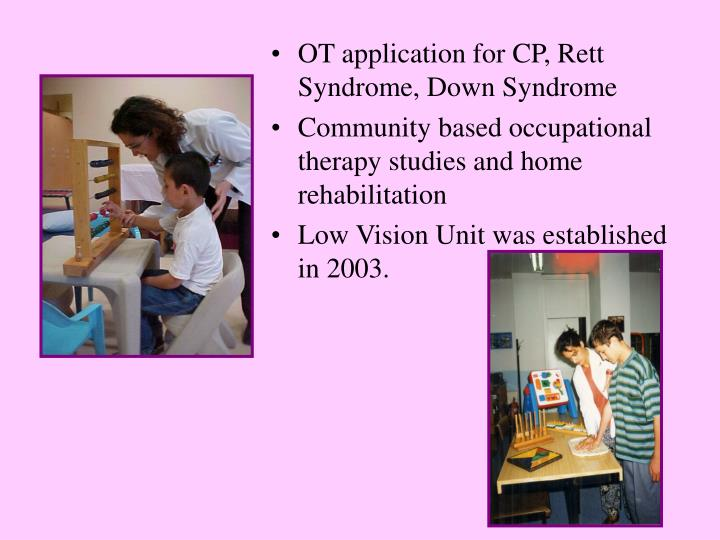 OT application for CP, Rett Syndrome, Down Syndrome
