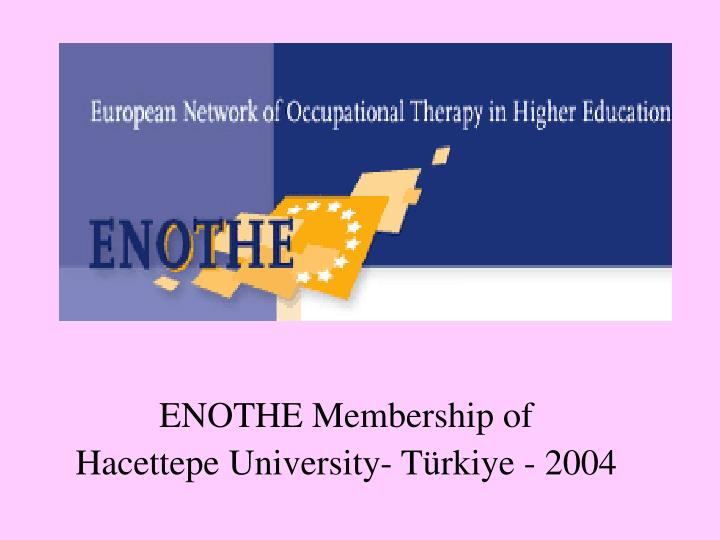 ENOTHE Membership of