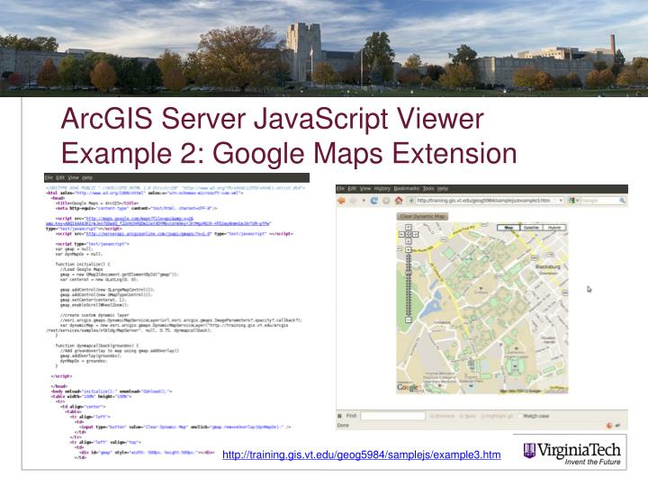 ArcGIS Server JavaScript Viewer Example 2: Google Maps Extension