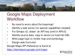 google maps deployment workflow