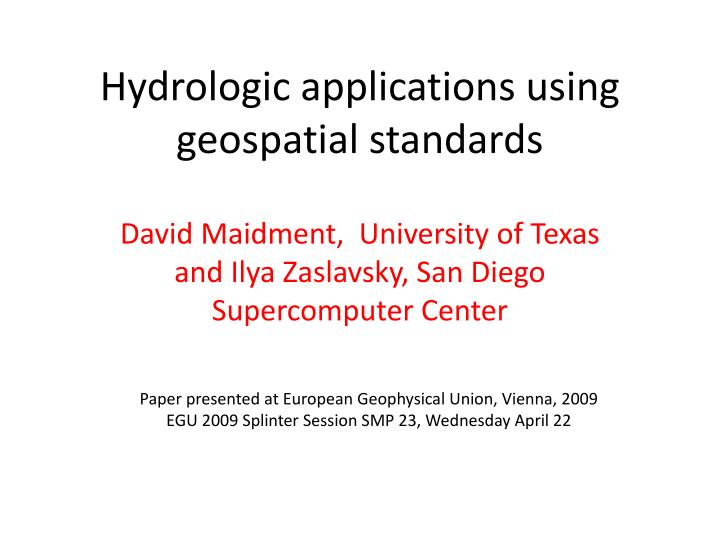 hydrologic applications using geospatial standards
