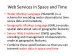 web services in space and time