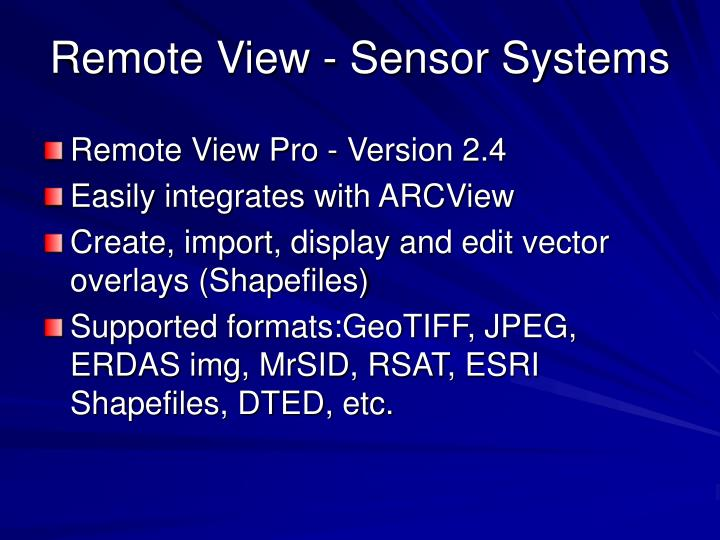 Remote View - Sensor Systems