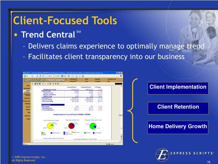 Client-Focused Tools