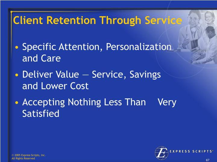 Client Retention Through Service