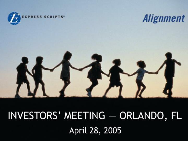 INVESTORS' MEETING — ORLANDO, FL