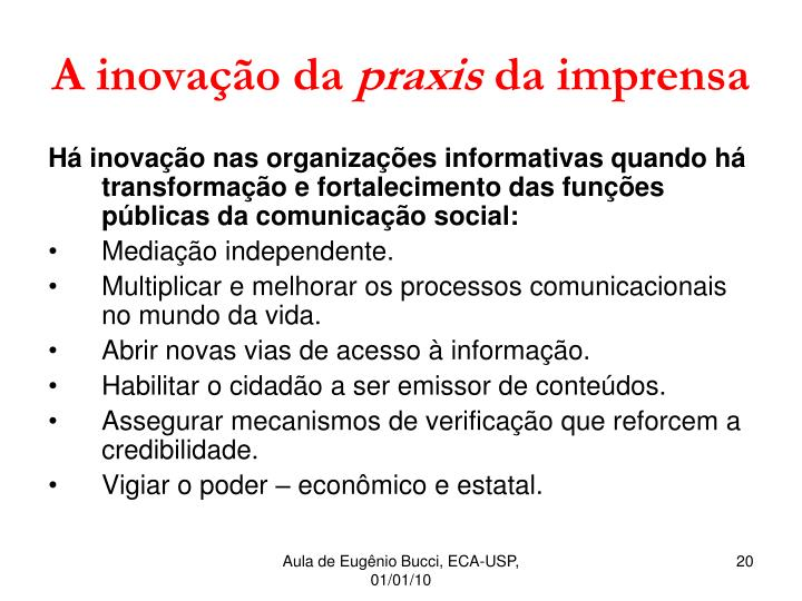 A inovação da