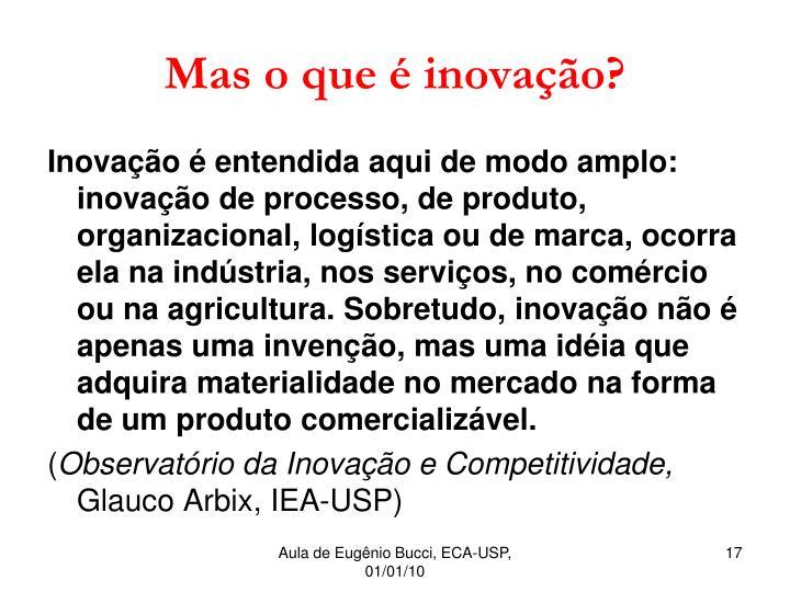 Mas o que é inovação?
