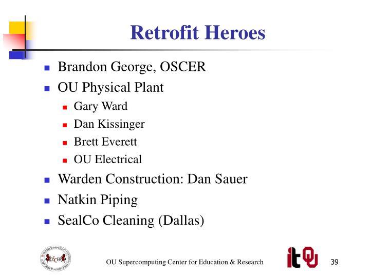 Retrofit Heroes