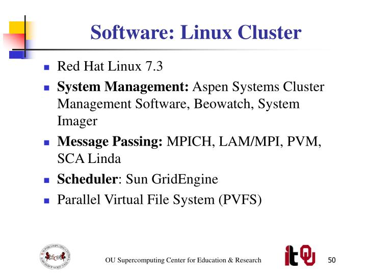 Software: Linux Cluster