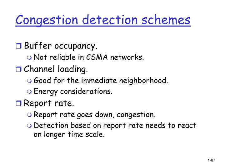 Congestion detection schemes