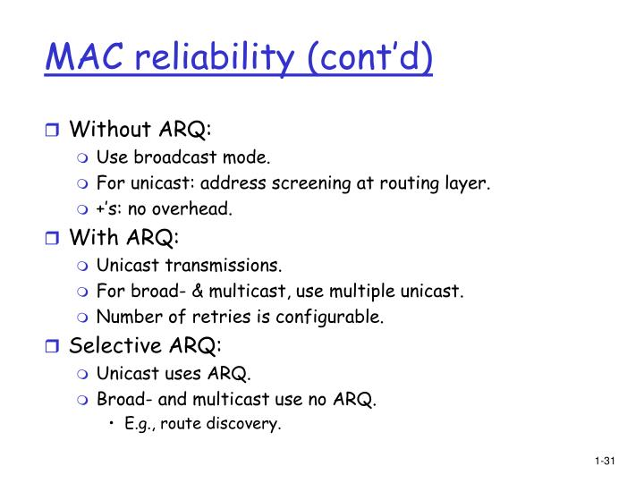 MAC reliability (cont'd)