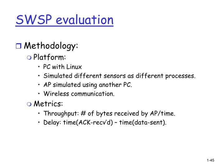 SWSP evaluation