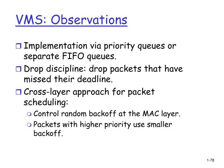 VMS: Observations