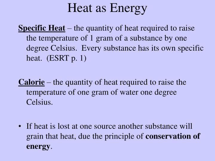 Heat as Energy