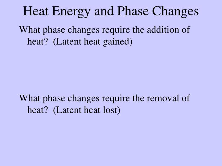Heat Energy and Phase Changes