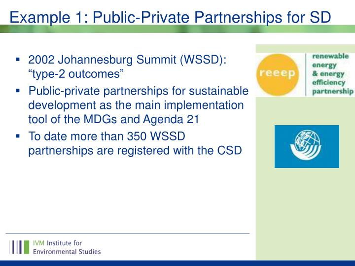 Example 1: Public-Private Partnerships for SD