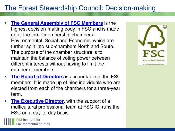The Forest Stewardship Council: Decision-making
