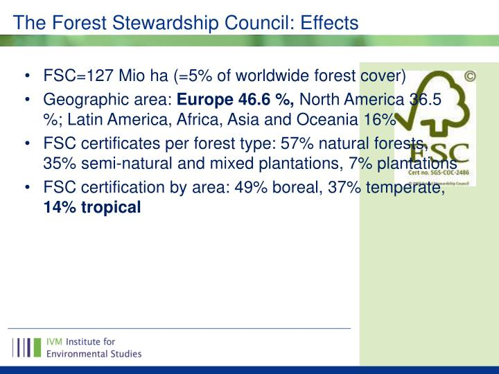 The Forest Stewardship Council: Effects