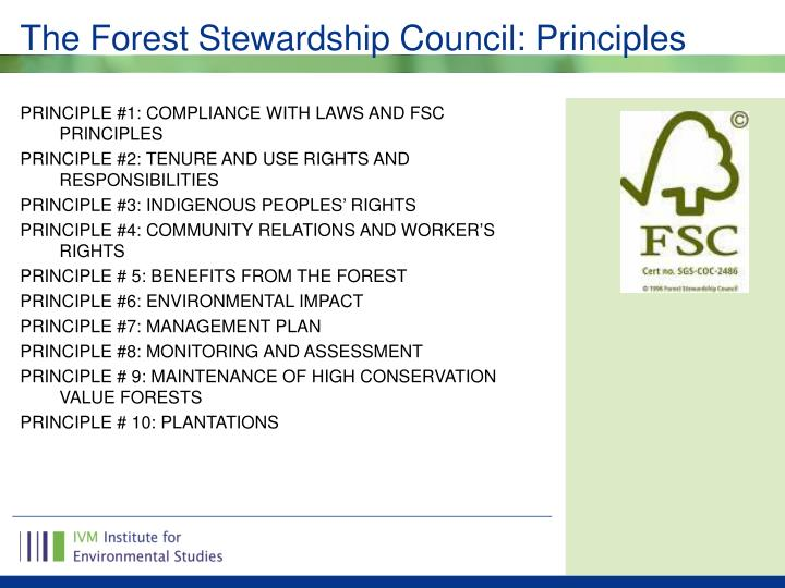 The Forest Stewardship Council: Principles