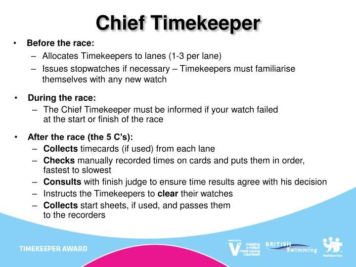 Chief Timekeeper