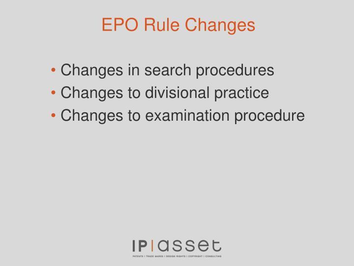 EPO Rule Changes