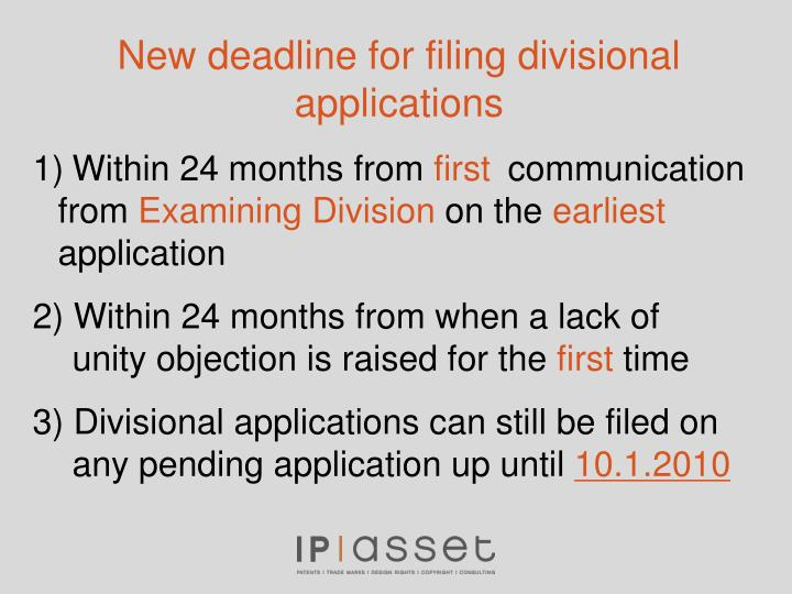 New deadline for filing divisional applications