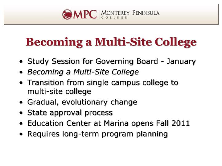 Becoming a Multi-Site College