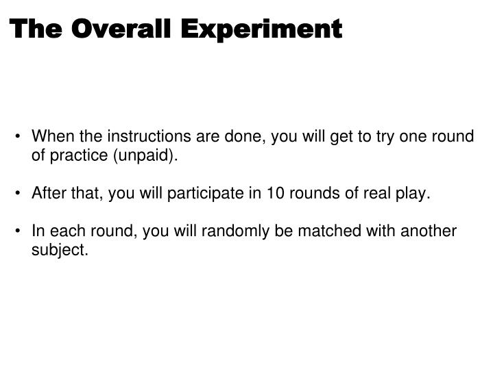 The Overall Experiment