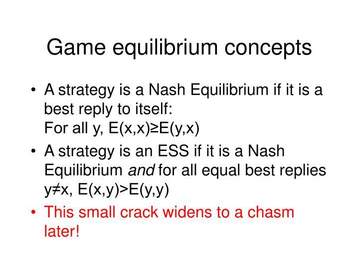 Game equilibrium concepts
