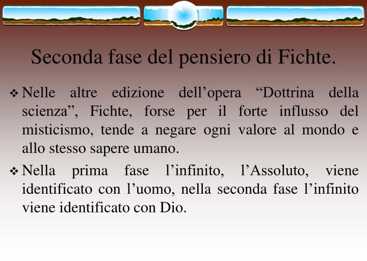 Seconda fase del pensiero di Fichte.