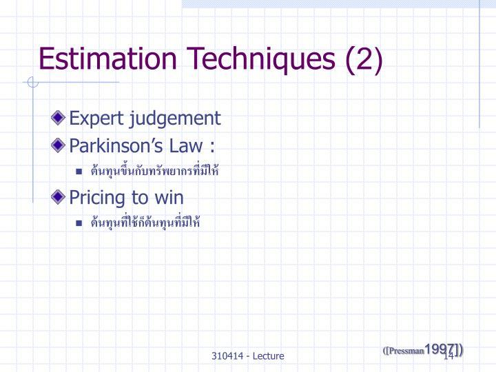 Estimation Techniques (2)