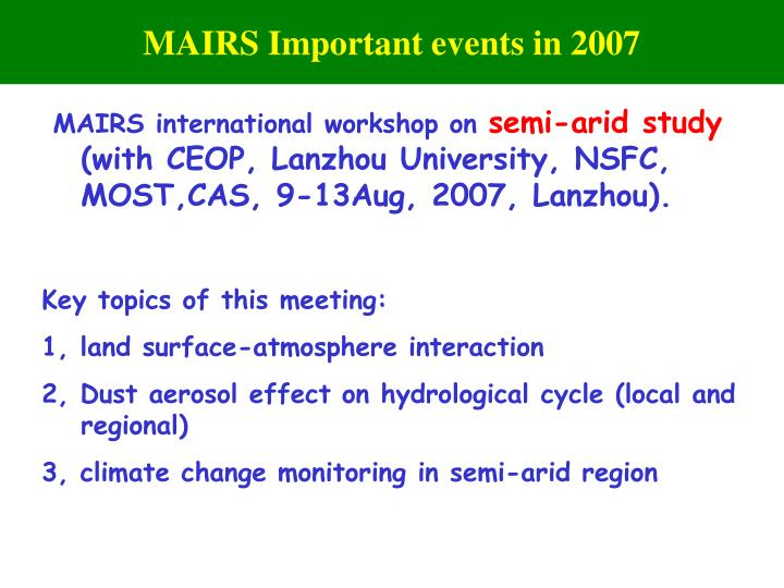 MAIRS Important events in 2007
