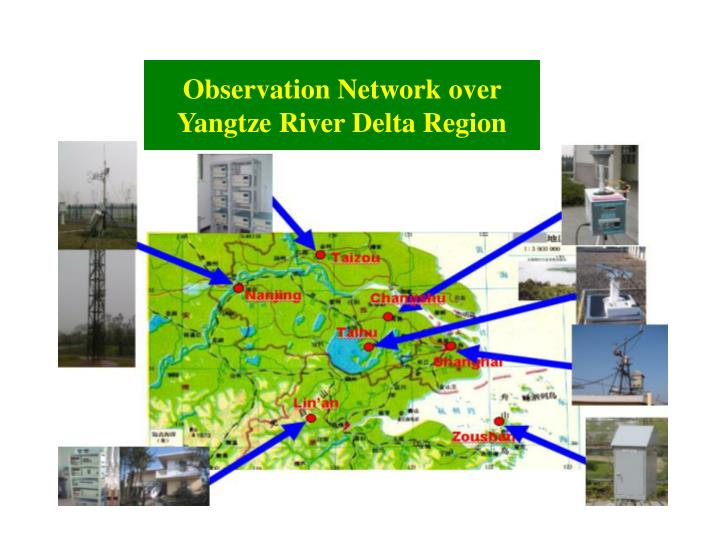 Observation Network over Yangtze River Delta Region
