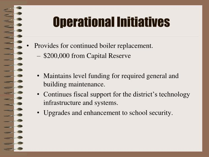 Operational Initiatives
