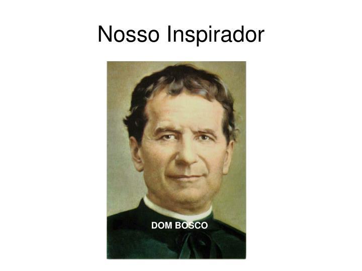 Nosso Inspirador