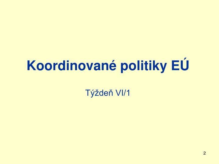 Koordinované politiky EÚ