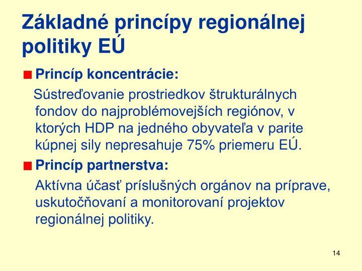 Základné princípy regionálnej politiky EÚ