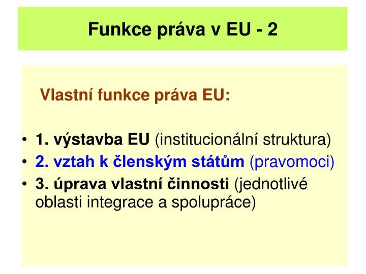 Funkce práva v EU - 2