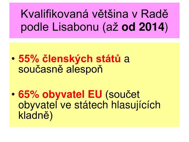 Kvalifikovaná většina v Radě podle Lisabonu (až