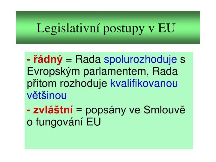 Legislativní postupy v EU