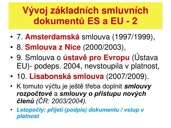 Vývoj základních smluvních dokumentů ES a EU - 2