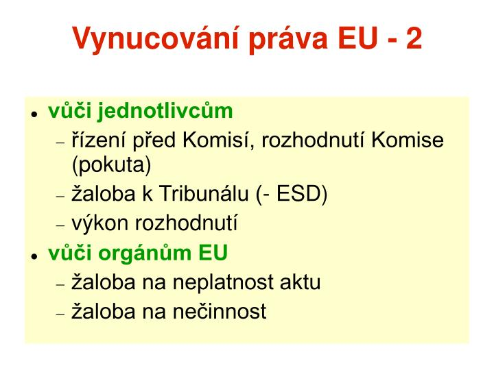 Vynucování práva EU - 2