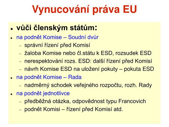 Vynucování práva EU