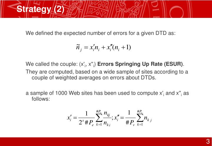 We defined the expected number of errors for a given DTD as:
