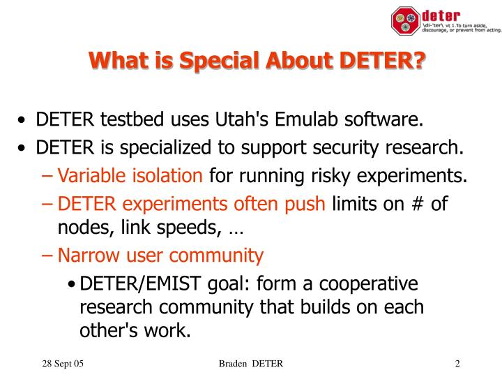 What is special about deter