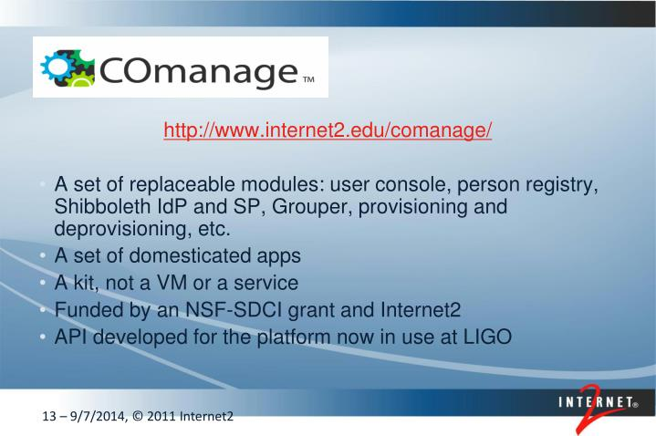 http://www.internet2.edu/comanage/