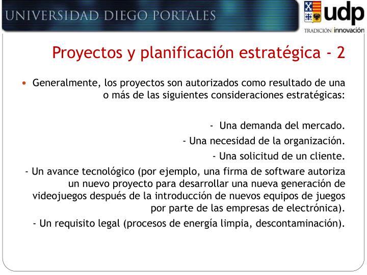 Proyectos y planificación estratégica - 2