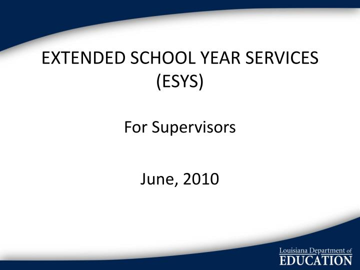 Extended school year services esys