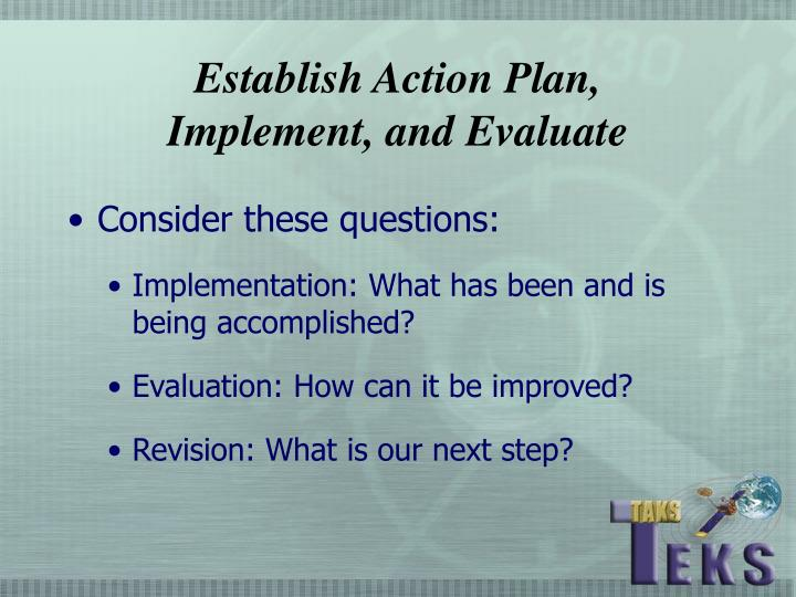 Establish Action Plan,